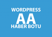 WordPress AA Haber Botu