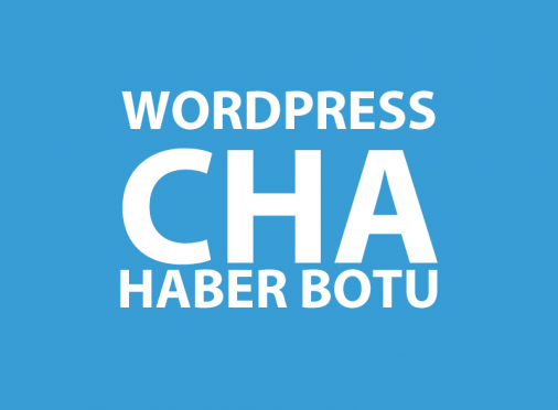 WordPress CHA Haber Botu
