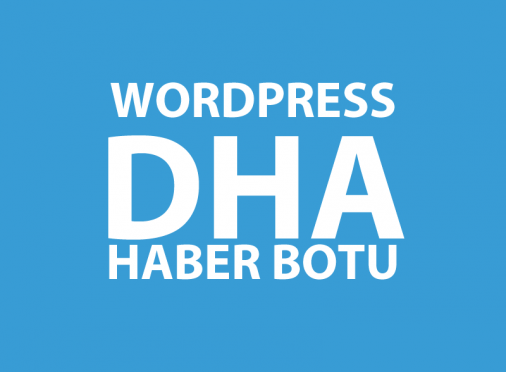 WordPress DHA Haber Botu